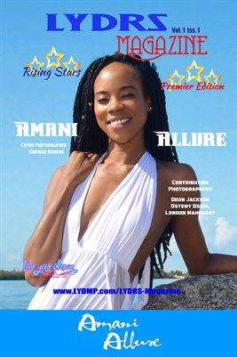LYDRS MAGAZINE COVER POSTER - Cover/Feature Amani Allure - July 2017