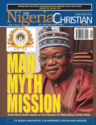 The Nigeria Christian Post: The Man, The Myth, The Mission
