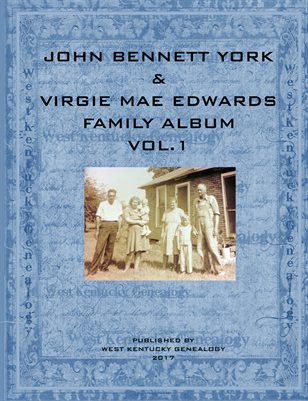 VOL.1 JOHN BENNETT YORK & VIRGIE MAE EDWARDS ALBUM