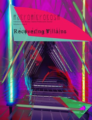 """MacroMicroCosm """"Recovering Villains"""" Volume 6 Issue 4"""
