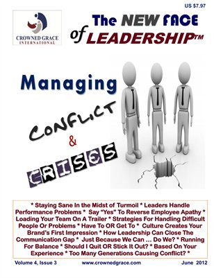 Managing Through Conflict & Crises (June 2012)