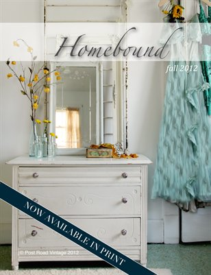 Fall 2012 Homebound Magazine