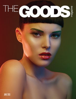 The GOODs Magazine | June 2013