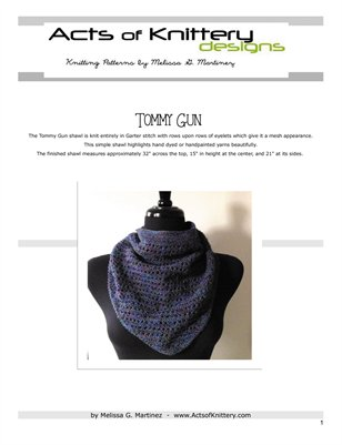 Tommy Gun Shawl Knitting Pattern