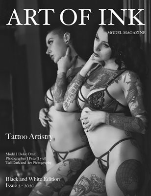 Art Of Ink Model Magazine Black and White Issue #2
