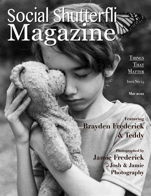 Issue No. 14 - Things That Matter - Social Shutterfli Magazine