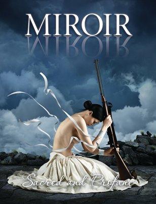 MIROIR MAGAZINE • Sacred and Profane • Janis Raitums - RAichy
