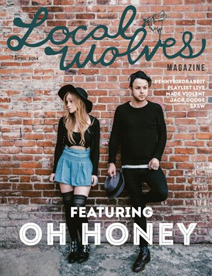 LOCAL WOLVES // ISSUE 14 - OH HONEY