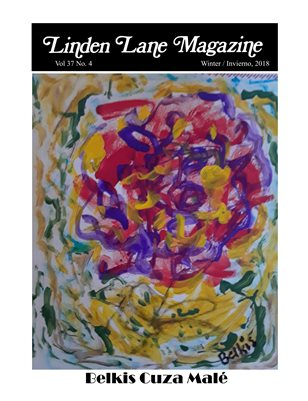 LINDEN LANE MAGAZINE, VOL 37 # 4.WINTER 2018