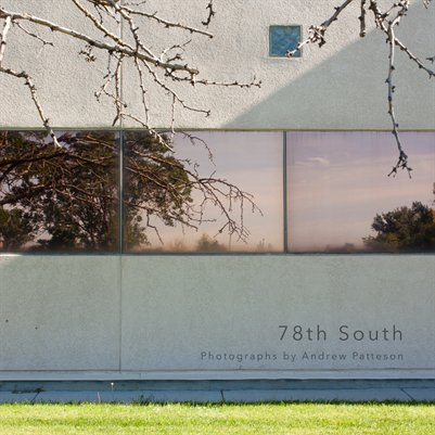 78th South: Photographs by Andrew Patteson