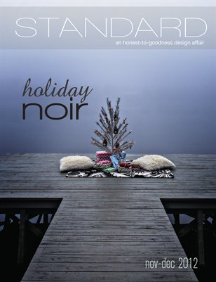 Standard Magazine Issue 14: Holiday Noir 2012