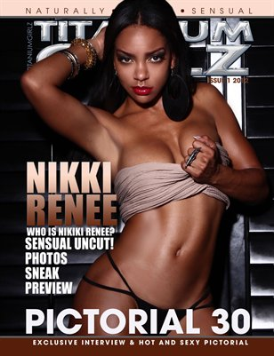TITANIUMGIRLZ MAG NIKKI RENEE PICTORIAL 30! PRINT ISSUE COVER A