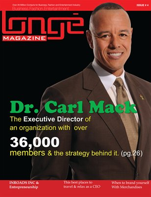 Longe Magazine Issue # 4,  Dr. Carl Mack - Longe Media Conference 2011