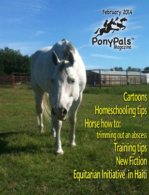 February 2014 Pony Pals Magazine  -- Vol.3 #9