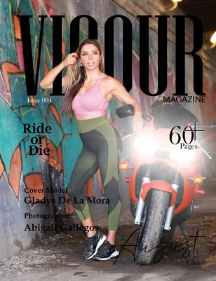 Vigour Magazine August Edition Issue 4