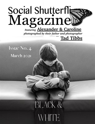 Issue No. 4 - Black & White - Social Shutterfli Magazine