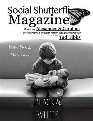 Issue No. 4 - Black & White - Social Shutterfli Magazine