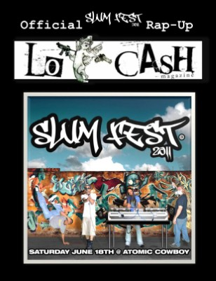 The S.L.U.M. Fest 2011 Official Rap-Up