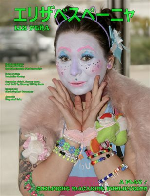 Liz Peña / エリザベスペーニャ | A PLAY Magazine