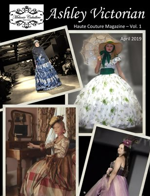 Ashley Victorian Haute Couture Magazine Vol. 1