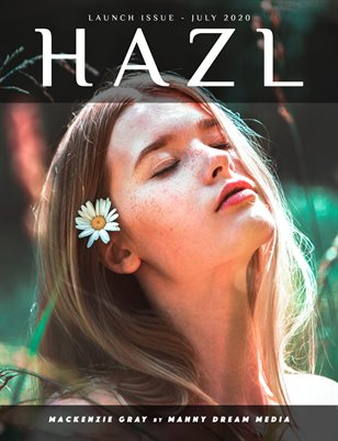 HAZL Magazine: LAUNCH ISSUE - July 2020