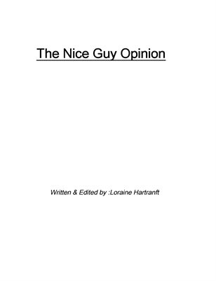 The Nice Guy Opinion