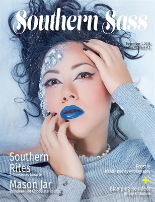 Southern Sass Magazine Volume #2 Issue 6.2