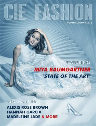 CIE FASHION MAGAZINE YOUTH EDITION VOL.8 FEAT: MIYA BAUMGARTNER