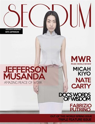 Secdum Magazine:  OUT OF THIS WORLD (#3)- Spring Issue 7
