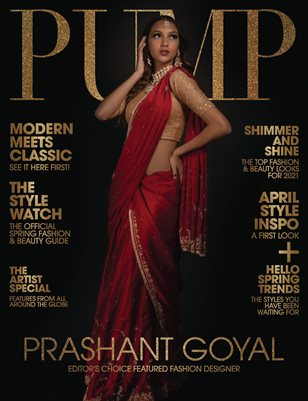 PUMP Magazine | The Ultimate Fashion and Beauty Edition | Vol.5 | April 2021