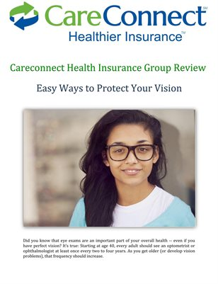 Careconnect Health Insurance Group Review: Easy Ways to Protect Your Vision