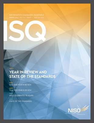 Information Standards Quarterly, Spring 2014 -- Year in Review and State of the Standards