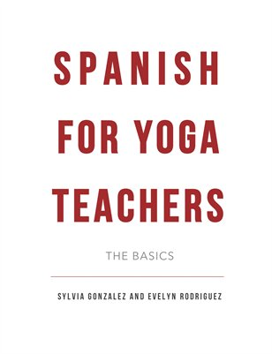 Spanish for Yoga Teachers
