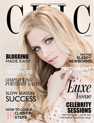 CHIC Magazine | Issue 8 | The Luxe Issue