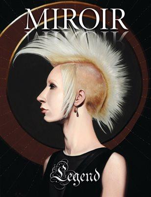MIROIR MAGAZINE • Legend • Rachel Bess