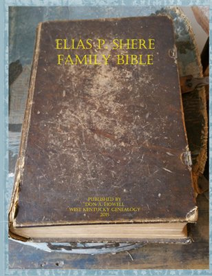 Shere Family Bible, Lancaster County, PA