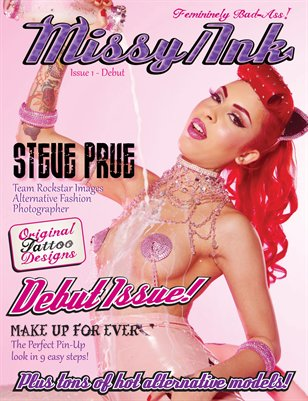 Missy/Ink Magazine Debut Issue