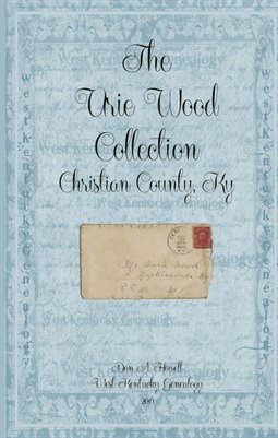 Vol.2, The Urie Wood Collection, Christian County, Kentucky
