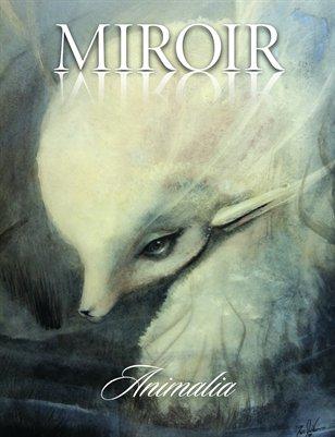 MIROIR MAGAZINE • Animalia • Ixie Darkonn