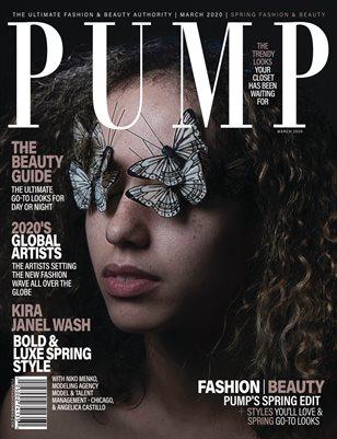 PUMP Magazine - Fresh Faces Edition - Vol.6 - March 2020