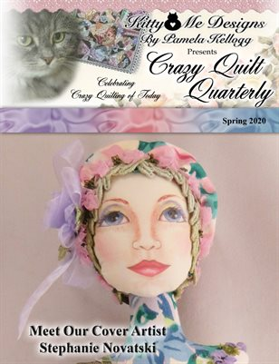Crazy Quilt Quarterly Magazine Spring 2020