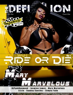 The Definition: Mary Marvelous:RideorDie Car Edition Vol.1