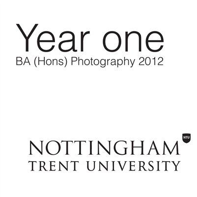 Year one BA (Hons) Photography 2012 NTU