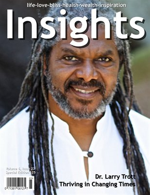 Insights featuring Dr. Larry Trott