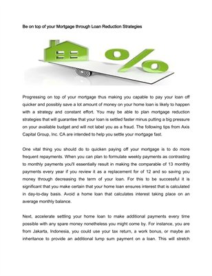 Be on top of your Mortgage through Loan Reduction Strategies