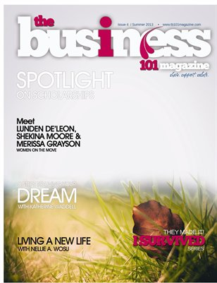 THE BUSINESS 101 MAGAZINE SUMMER 2013 EDITION