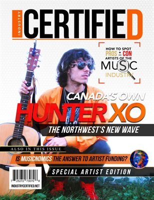 Industry Certified - Vol. 1 Issue 3 - Hunter XO  (Special Artist Edition)