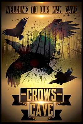 Crow Man Cave #2 - Poster