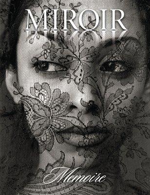 MIROIR MAGAZINE • Memoire • Steven Gelberg