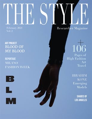 THE STYLE RESEARCHER February 2021 Vol. 2 / BLM
